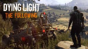 Dying Light: The Following Enhanced Edition CD key + Crack PC Free game download
