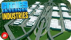 Cities Skylines Industries Crack Codex Torrent Free Download Game
