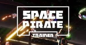 Space Pirate Trainer Crack PC +CPY Free Download CODEX Torrent Game